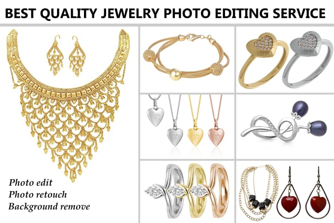 You will get High end jewelry retouching